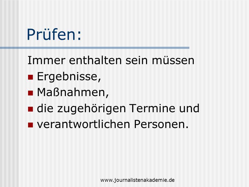 www.journalistenakademie.de Protokollrahmen Das kommt zuerst: Thema Art der Sitzung die Tagesordnung Wann wurde besprochen.