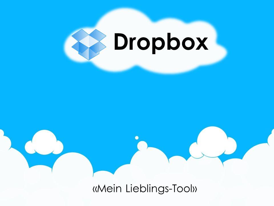 «Mein Lieblings-Tool» Dropbox