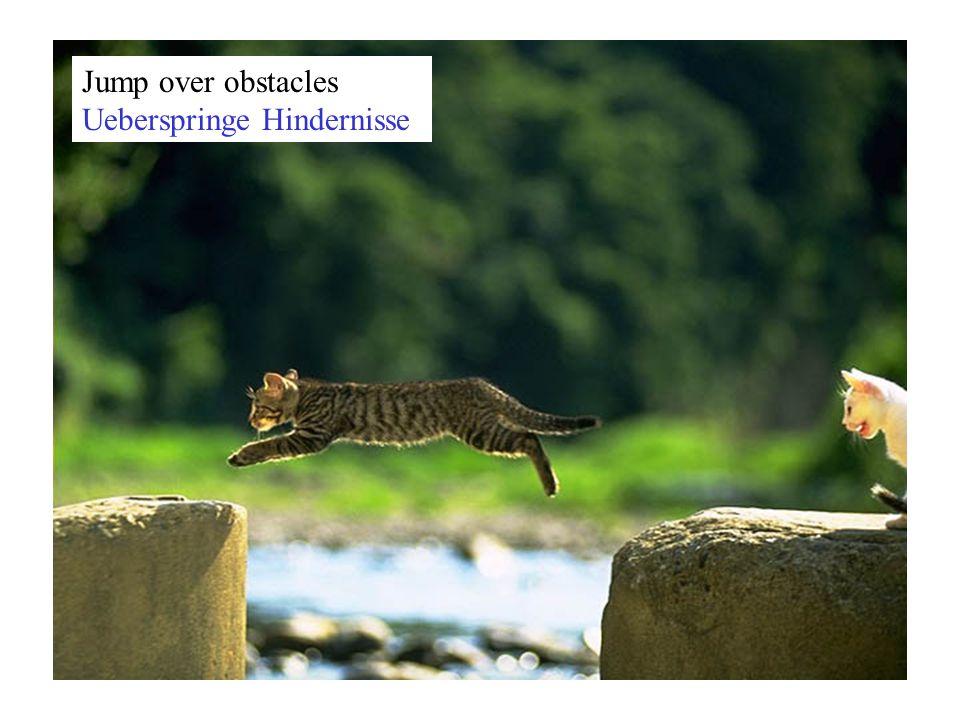 Jump over obstacles Ueberspringe Hindernisse
