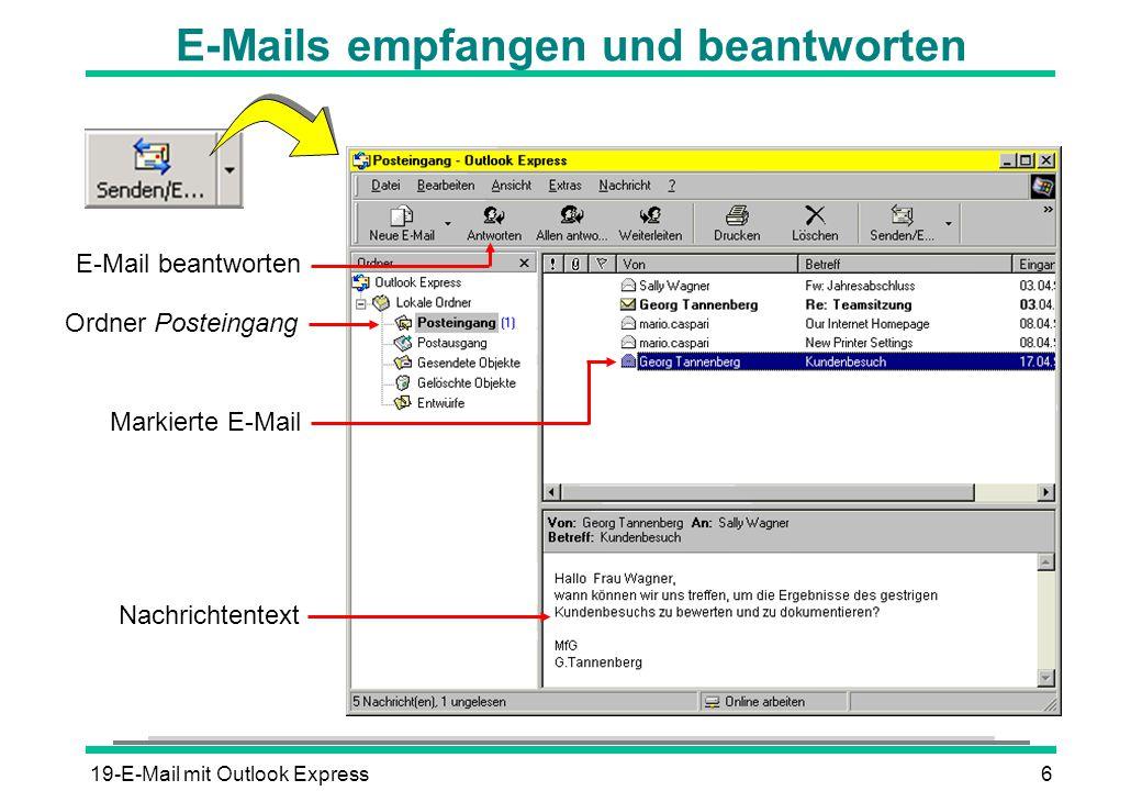 19-E-Mail mit Outlook Express6 E-Mails empfangen und beantworten E-Mail beantworten Markierte E-Mail Ordner Posteingang Nachrichtentext