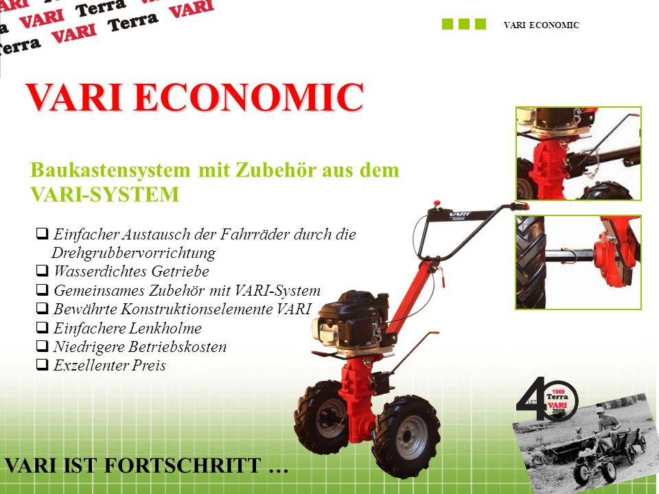 VARI ECONOMIC VARI IST FORTSCHRITT … VARI ECONOMIC Baukastensystem mit Zubehör aus dem VARI-SYSTEM  Einfacher Austausch der Fahrräder durch die Drehg