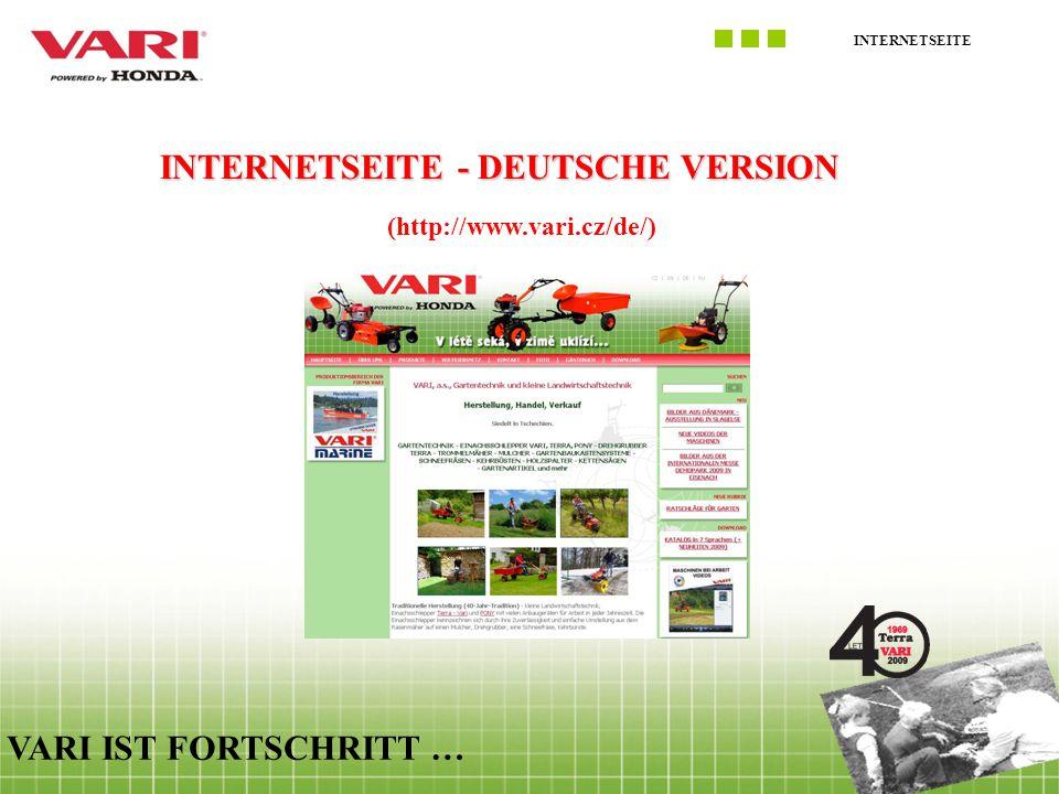 INTERNETSEITE VARI IST FORTSCHRITT … INTERNETSEITE - DEUTSCHE VERSION (http://www.vari.cz/de/)