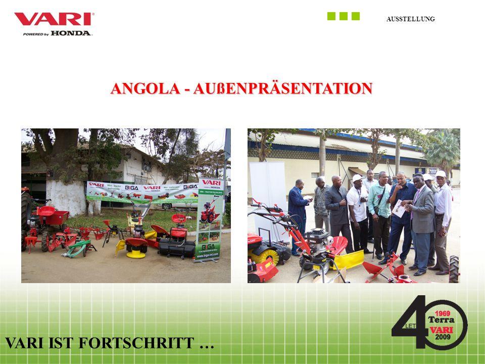 AUSSTELLUNG VARI IST FORTSCHRITT … ANGOLA - AUßENPRÄSENTATION