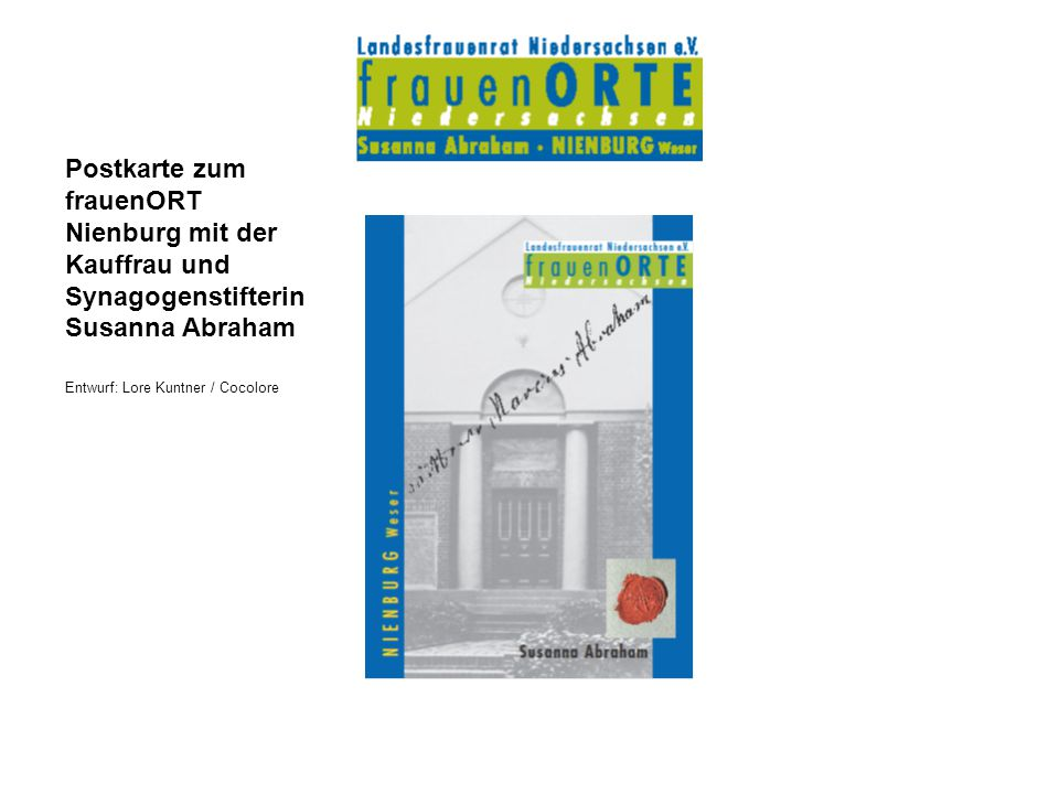 Postkarte zum frauenORT Nienburg mit der Kauffrau und Synagogenstifterin Susanna Abraham Entwurf: Lore Kuntner / Cocolore
