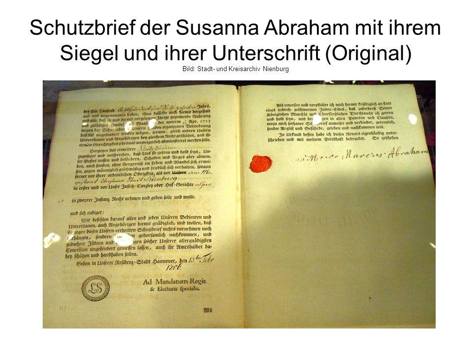 Schutzbrief der Susanna Abraham mit ihrem Siegel und ihrer Unterschrift (Original) Bild: Stadt- und Kreisarchiv Nienburg