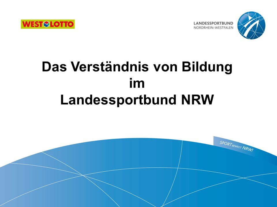 Das Verständnis von Bildung im Landessportbund NRW
