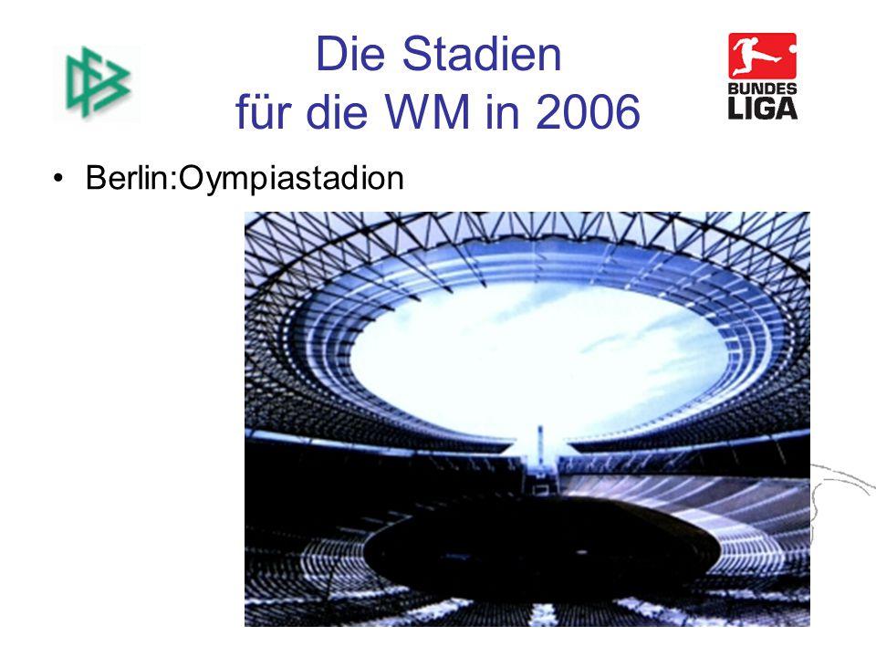 Die Stadien für die WM in 2006 Berlin:Oympiastadion
