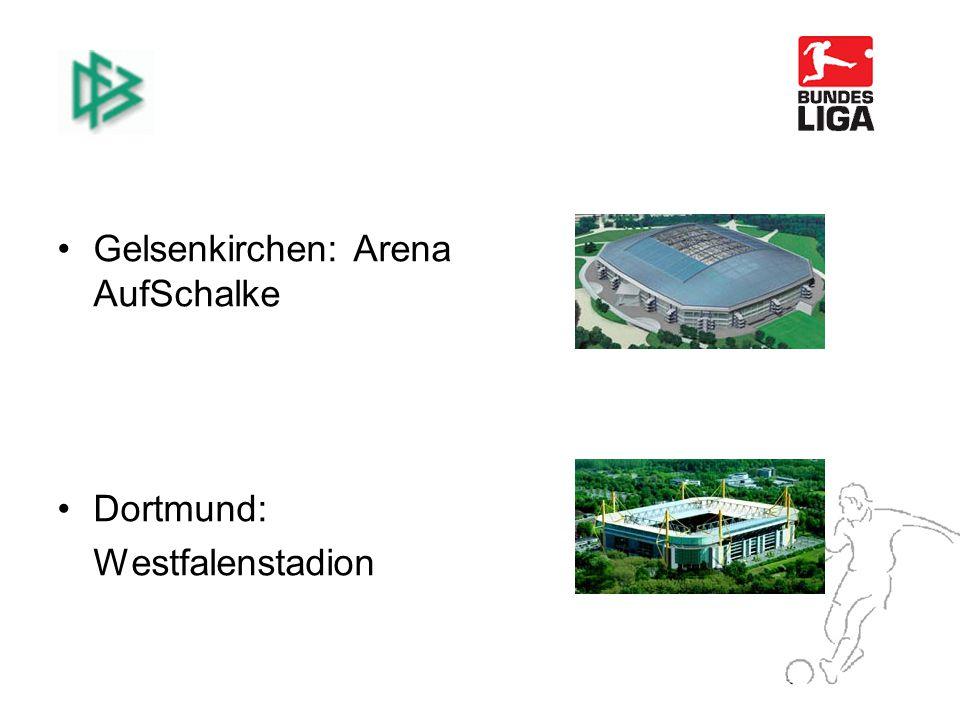 Gelsenkirchen: Arena AufSchalke Dortmund: Westfalenstadion
