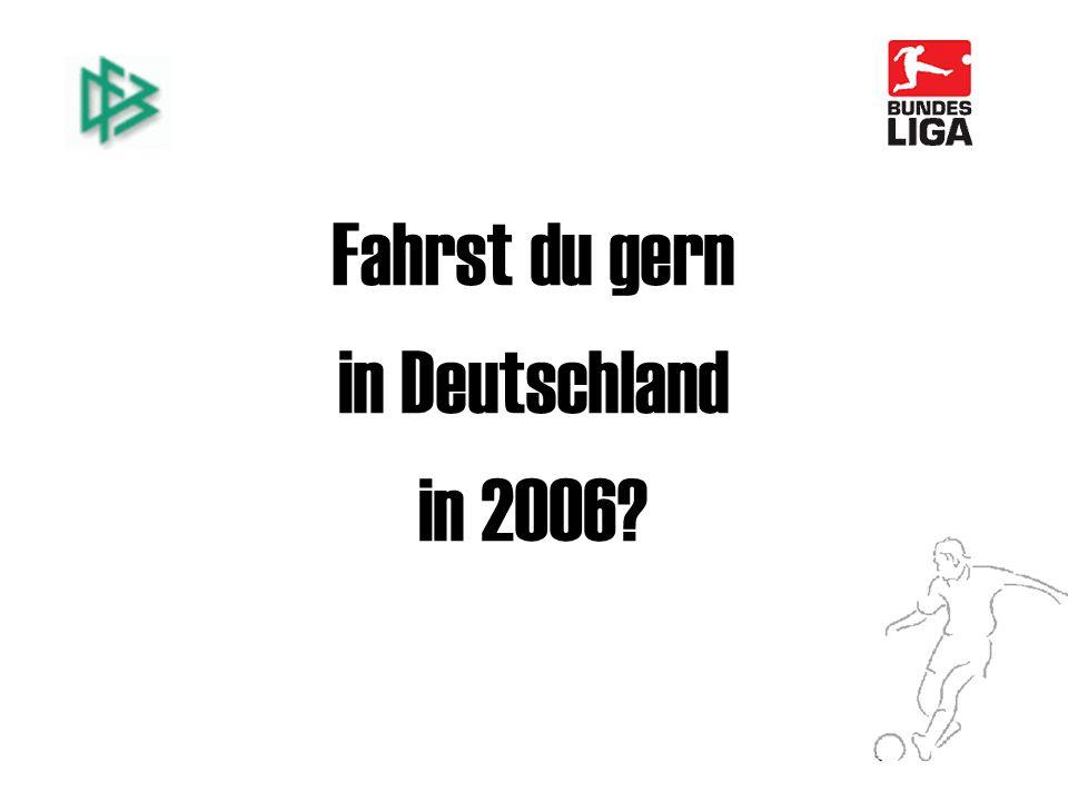 Fahrst du gern in Deutschland in 2006?