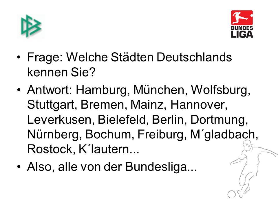 Frage: Welche Städten Deutschlands kennen Sie.