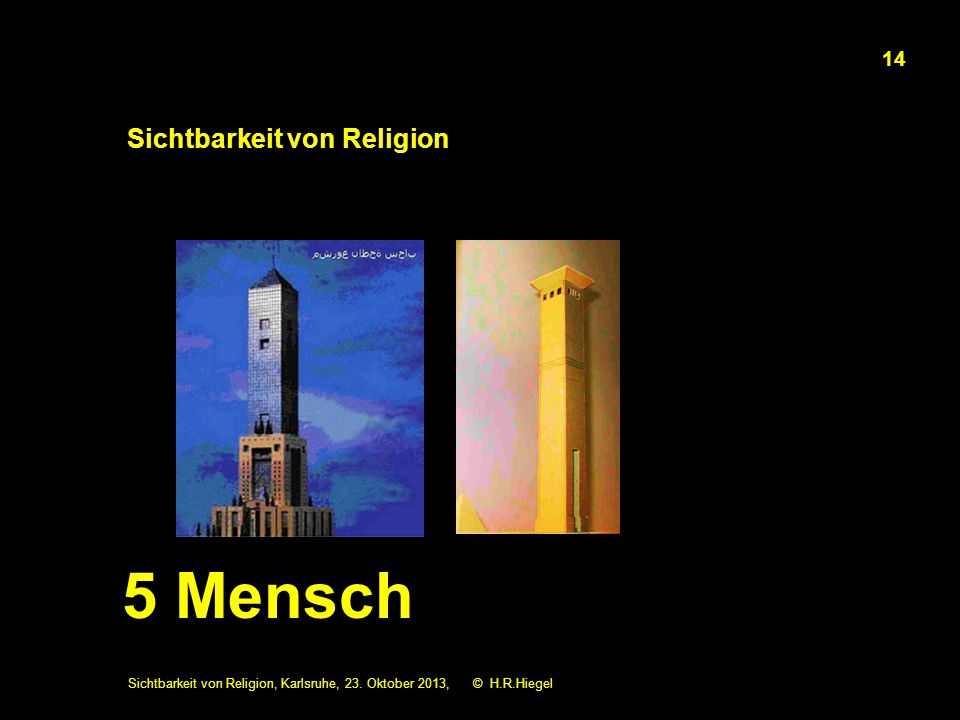 Sichtbarkeit von Religion Sichtbarkeit von Religion, Karlsruhe, 23.