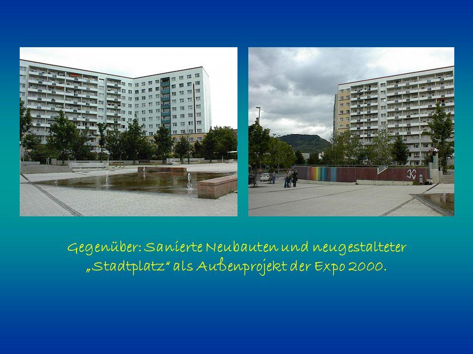"""Gegenüber: Sanierte Neubauten und neugestalteter """"Stadtplatz"""" als Außenprojekt der Expo 2000."""