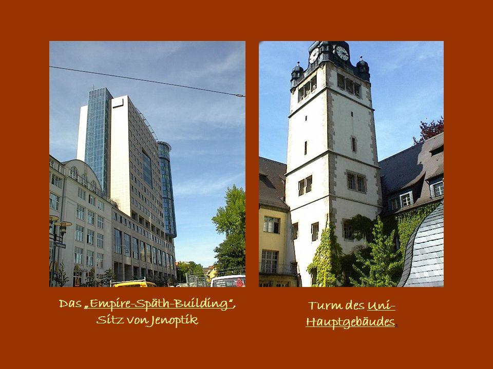"Das ""Empire-Späth-Building"", Sitz von Jenoptik Turm des Uni- Hauptgebäudes."