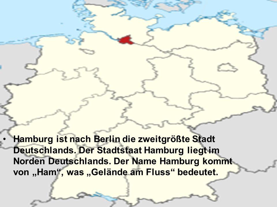 Hamburg ist nach Berlin die zweitgrößte Stadt Deutschlands.
