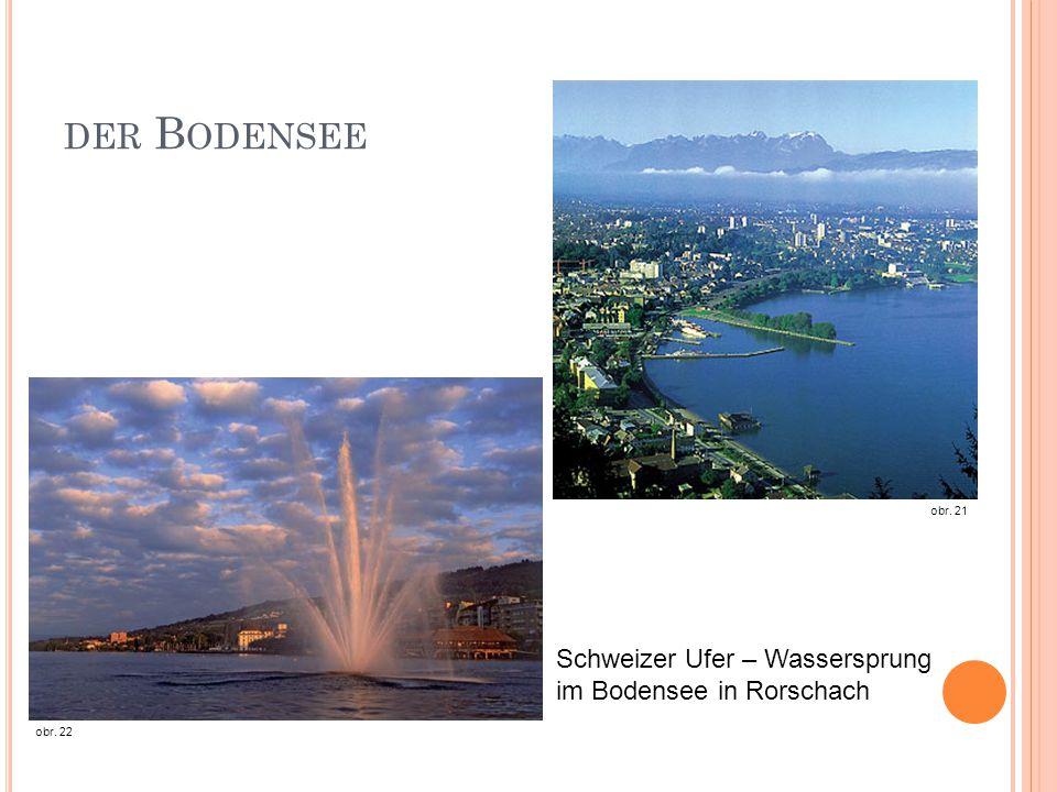 DER B ODENSEE obr. 21 Schweizer Ufer – Wassersprung im Bodensee in Rorschach obr. 22