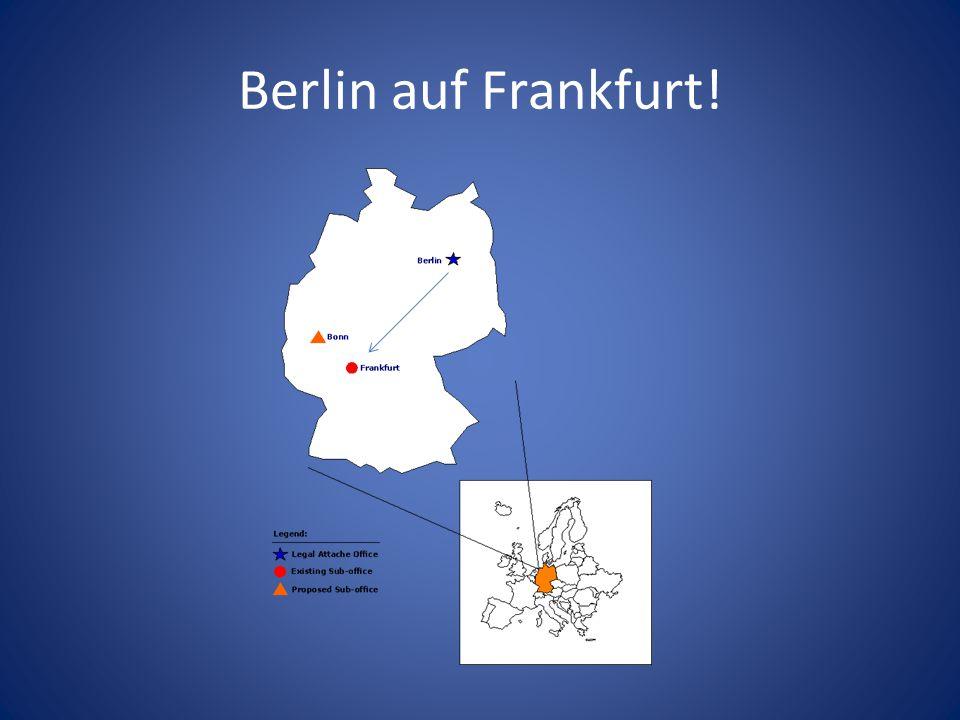 Berlin auf Frankfurt!
