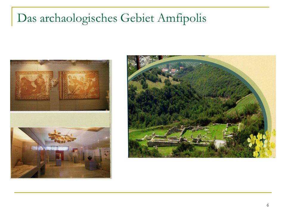 6 Das archaologisches Gebiet Amfipolis