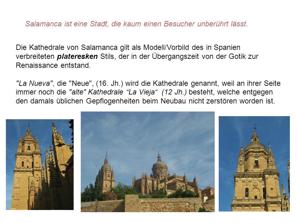 Kaum eine andere historische Stadt bietet solch eine architektonische Reinheit wie Salamanca.