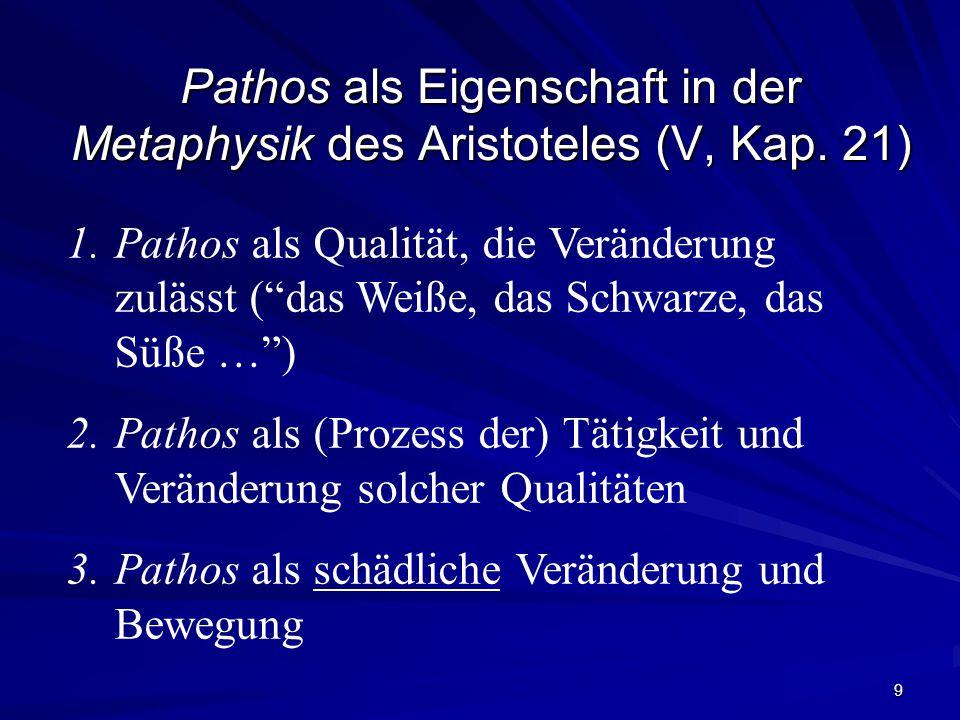 9 Pathos als Eigenschaft in der Metaphysik des Aristoteles (V, Kap.