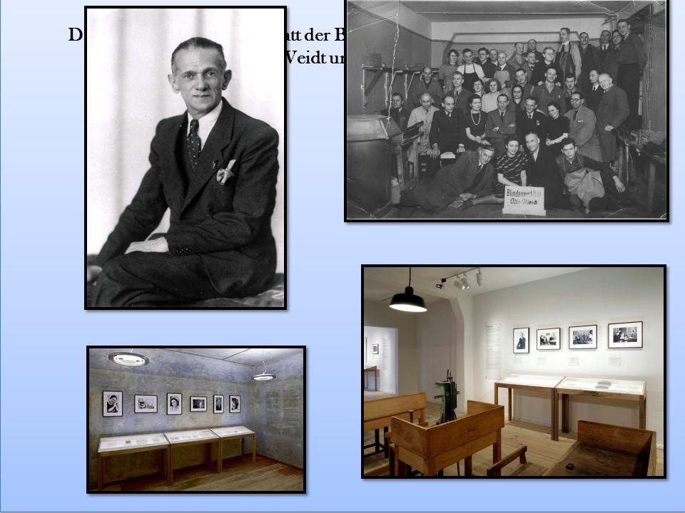 Dann haben wir das Werkstatt der Blinden Otto Weidt besichtigt.