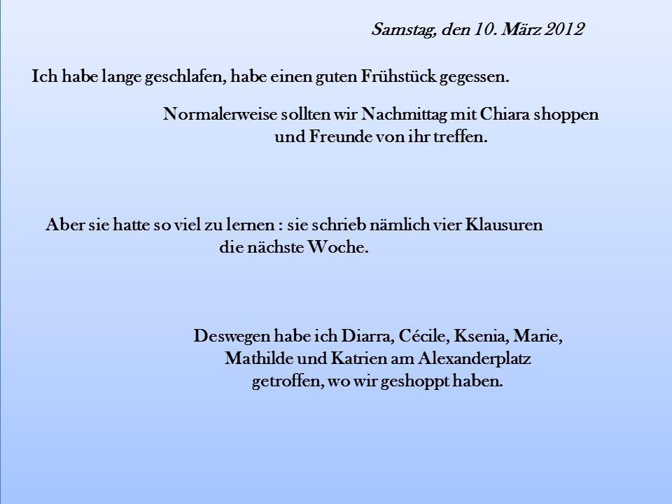 Sonntag, den 11.März 2012 Nachmittag bin ich zu Matti gefahren.