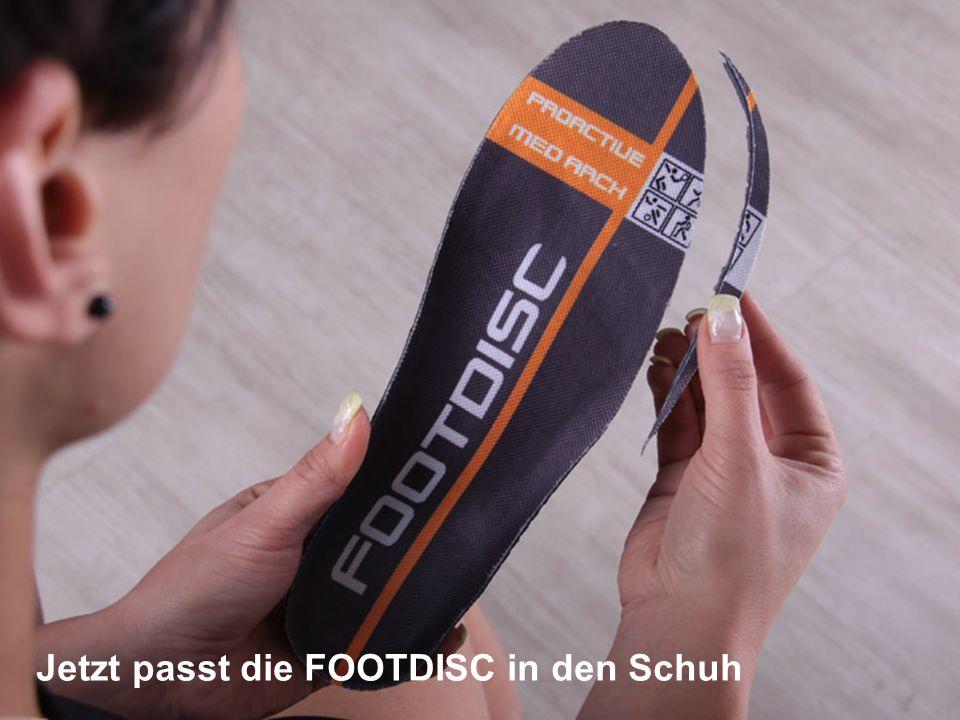 Jetzt passt die FOOTDISC in den Schuh