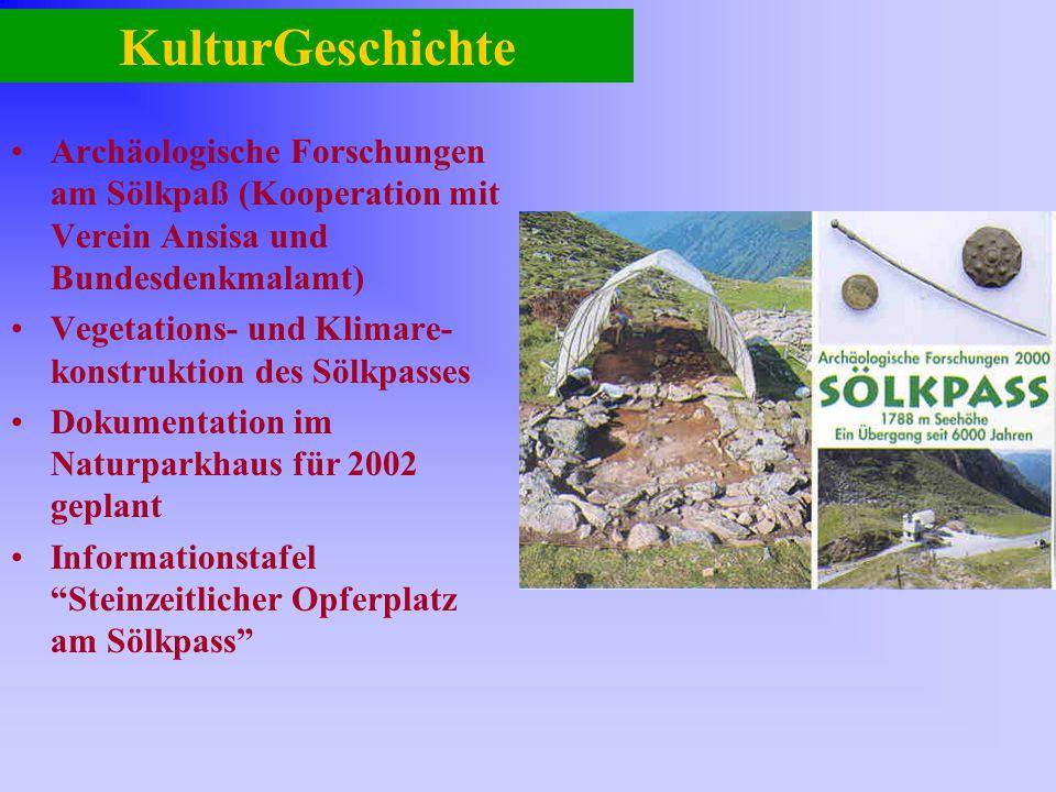 KulturGeschichte Archäologische Forschungen am Sölkpaß (Kooperation mit Verein Ansisa und Bundesdenkmalamt) Vegetations- und Klimare- konstruktion des