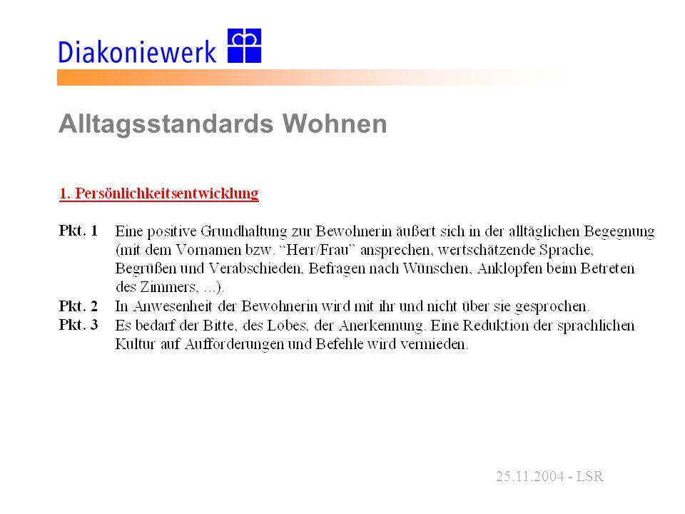 25.11.2004 - LSR Alltagsstandards Wohnen