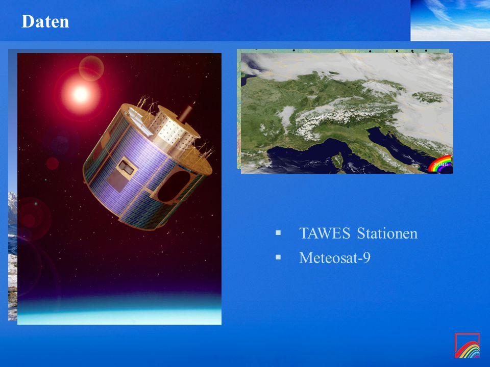 Daten  TAWES Stationen  Meteosat-9