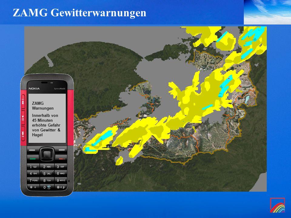 ZAMG Gewitterwarnungen ZAMG Warnungen Innerhalb von 45 Minuten erhöhte Gefahr von Gewitter & Hagel