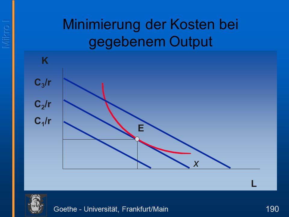 Goethe - Universität, Frankfurt/Main 211 Durchschnitts- und Grenzkosten: Geometrische Beziehungen Im Schnittpunkt der durchschnittlich variablen Kostenkurve (A) und der Durchschnittskostenkurve (B) mit der Grenzkostenkurve erreichen erstere jeweils ihr Minimum.