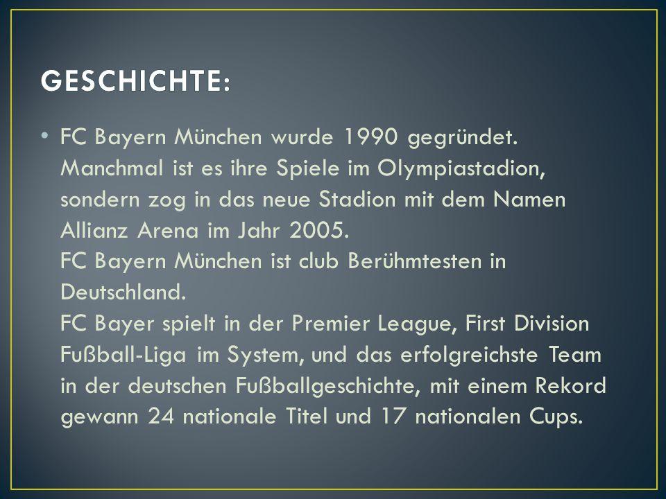 FC Bayern München wurde 1990 gegründet. Manchmal ist es ihre Spiele im Olympiastadion, sondern zog in das neue Stadion mit dem Namen Allianz Arena im