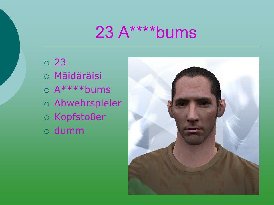 18 Regen  18  Neger  Bums  Libero  Kopfballspezialist  Afro, riesig