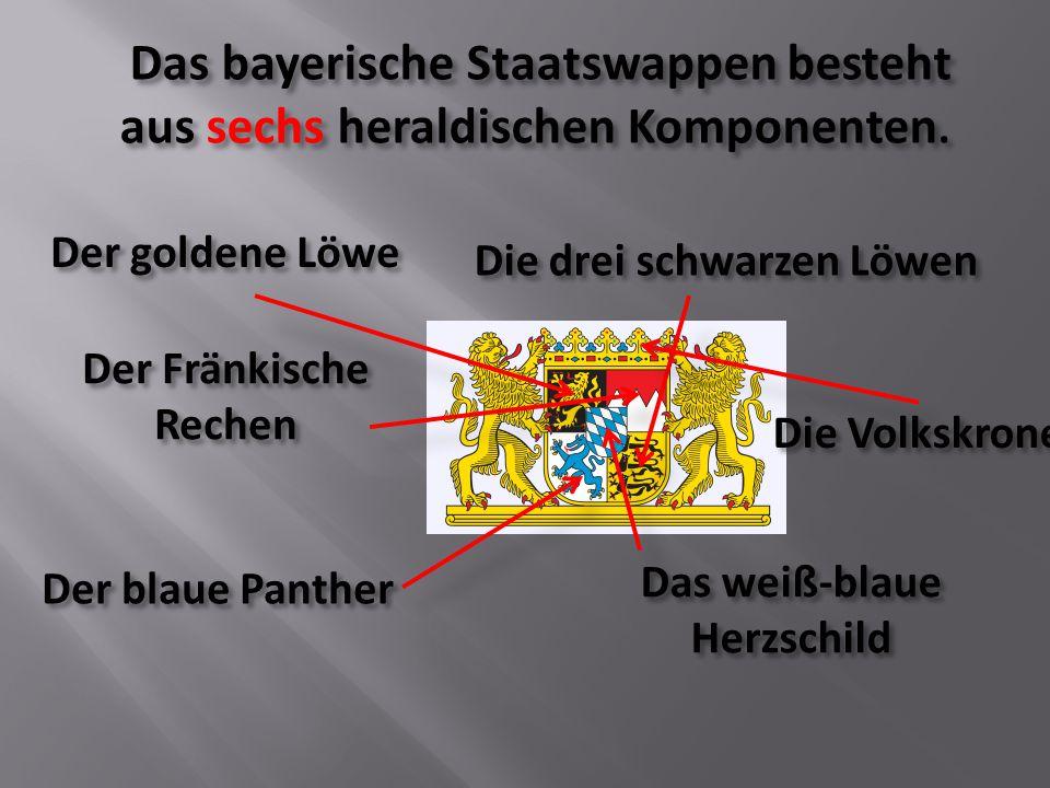 Das bayerische Staatswappen besteht aus sechs heraldischen Komponenten. Das bayerische Staatswappen besteht aus sechs heraldischen Komponenten. Der Fr