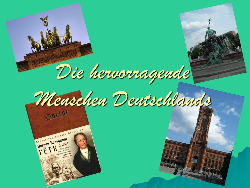 Die hervorragende Menschen Deutschlands