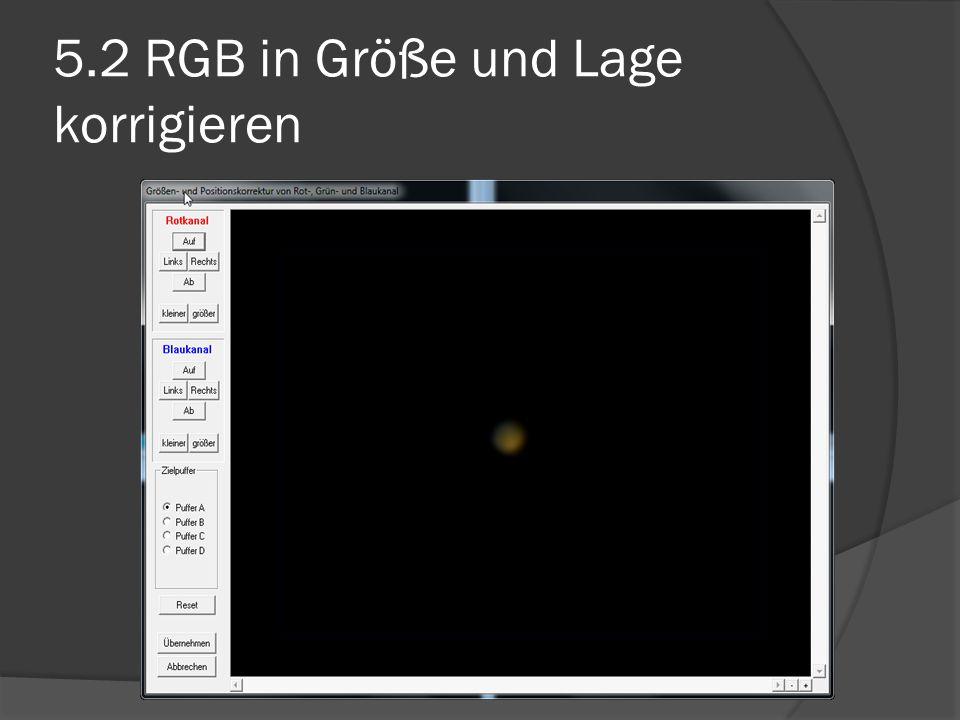 5.2 RGB in Größe und Lage korrigieren