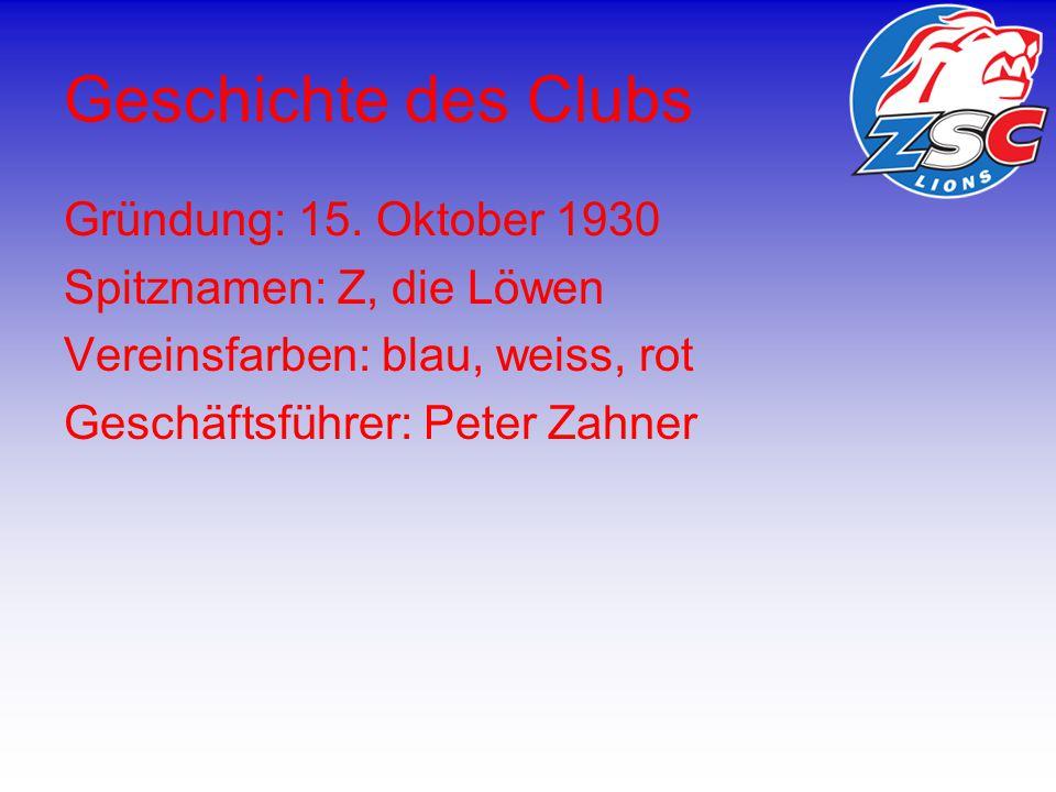 Informationen Captain: Mathias Seger Aktueller Top – Scorer: Domenico Pittis Cheftrainer: Bengt-Ake Gustafsson Spielstätte: Hallenstadion