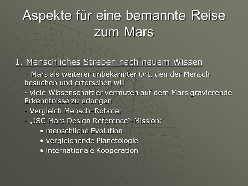 Aspekte für eine bemannte Reise zum Mars 1.