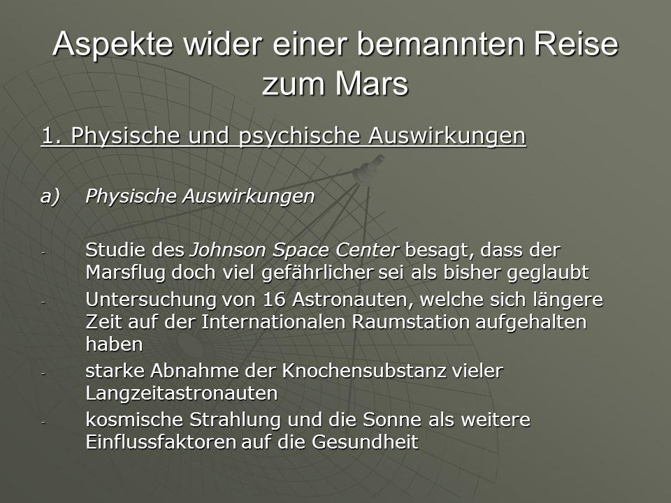 Aspekte wider einer bemannten Reise zum Mars 1.