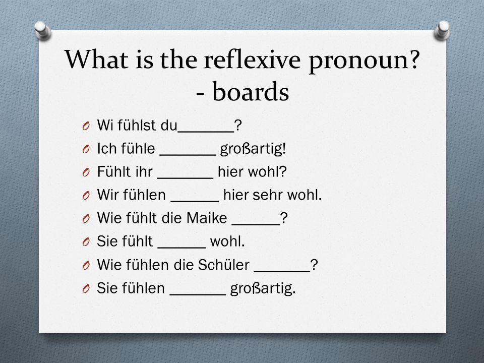 What is the reflexive pronoun.- oral O Hältst du _____ auch fit.