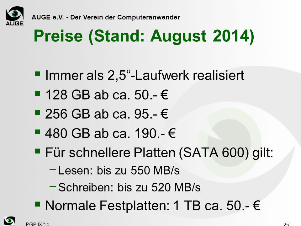 """AUGE e.V. - Der Verein der Computeranwender Preise (Stand: August 2014)  Immer als 2,5""""-Laufwerk realisiert  128 GB ab ca. 50.- €  256 GB ab ca. 95"""
