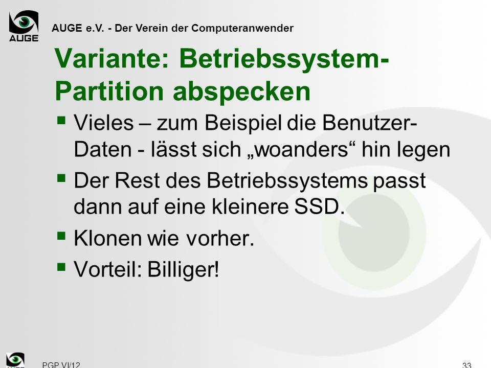 """AUGE e.V. - Der Verein der Computeranwender Variante: Betriebssystem- Partition abspecken  Vieles – zum Beispiel die Benutzer- Daten - lässt sich """"wo"""