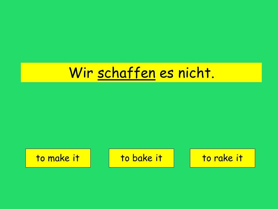 dauern = to last, take time
