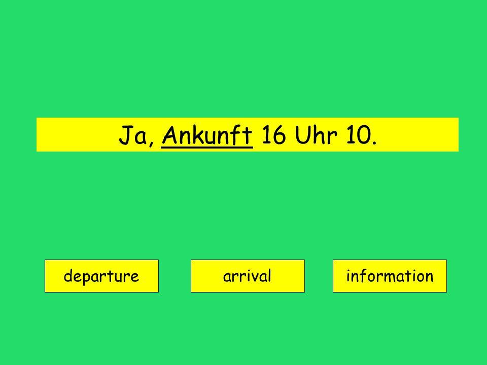die Abfahrt = departure