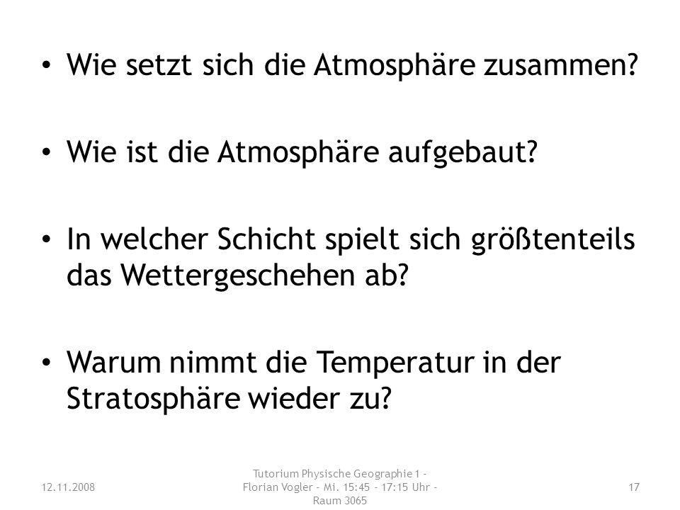 Wie setzt sich die Atmosphäre zusammen.Wie ist die Atmosphäre aufgebaut.