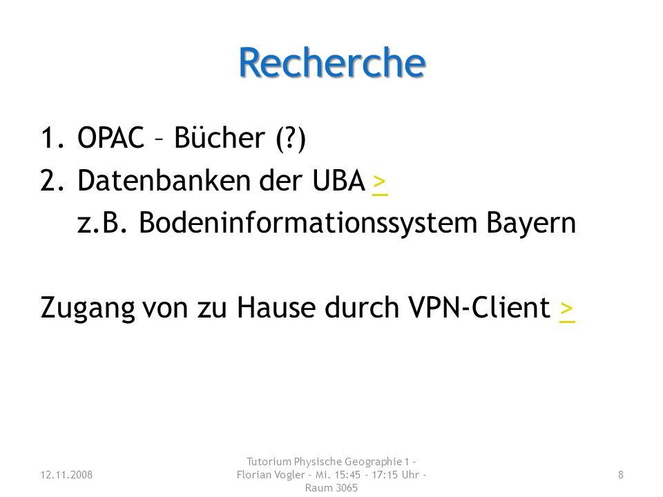 Recherche 1.OPAC – Bücher (?) 2.Datenbanken der UBA >> z.B.