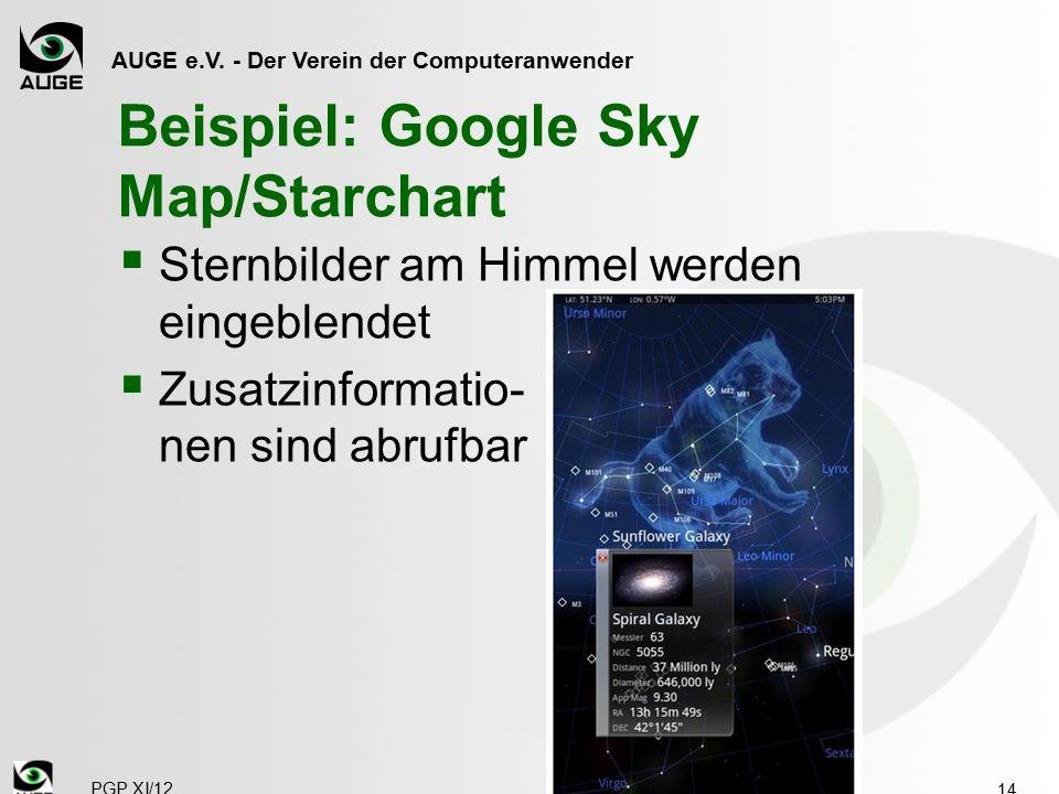 AUGE e.V. - Der Verein der Computeranwender Beispiel: Google Sky Map/Starchart  Sternbilder am Himmel werden eingeblendet  Zusatzinformatio- nen sin