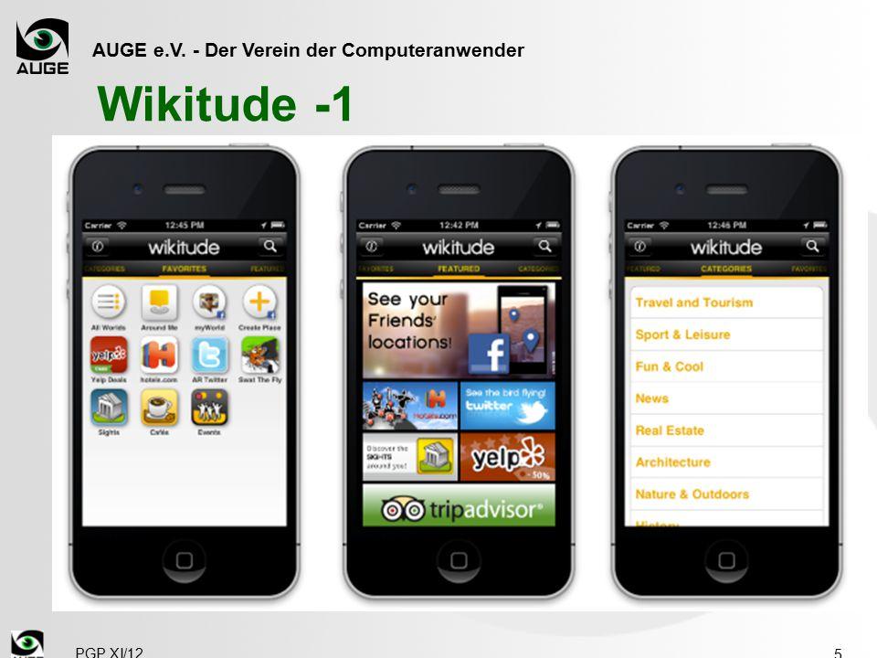 AUGE e.V. - Der Verein der Computeranwender Wikitude -1  Die App hat drei Modi:  Favorites: Ihre Vorauswahl der von Ihnen benutzen Überlagerungen 