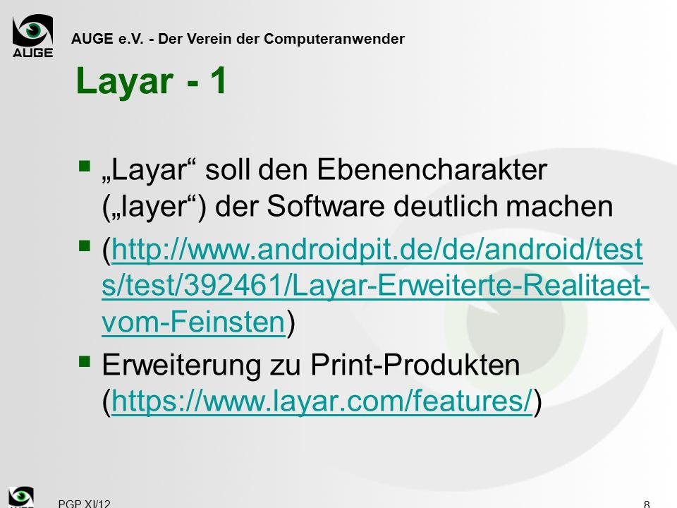 """AUGE e.V. - Der Verein der Computeranwender Layar - 1  """"Layar"""" soll den Ebenencharakter (""""layer"""") der Software deutlich machen  (http://www.androidp"""