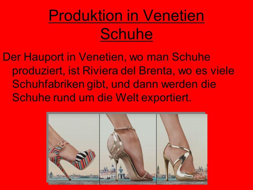 Schuhe Die berühmten Schuhmarken, die in Venetien produziert werden, sind: Louis Vuitton Ballin Philipp Model